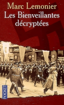 Les Bienveillantes décryptées : carnet de notes - MarcLemonier