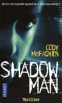 Shadowman - CodyMcFadyen