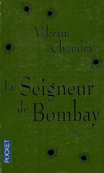 Le seigneur de Bombay - VikramChandra
