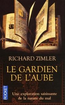 Le gardien de l'aube - RichardZimler