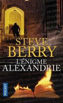 L'énigme Alexandrie - SteveBerry