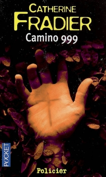 Camino 999 - CatherineFradier