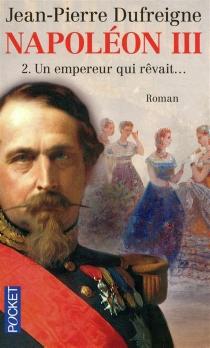 Napoléon III - Jean-PierreDufreigne