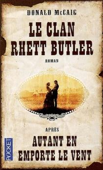 Le clan Rhett Butler - DonaldMcCaig