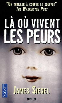 Là où vivent les peurs... - James Siegel
