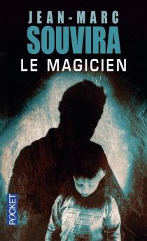 Le magicien - Jean-MarcSouvira