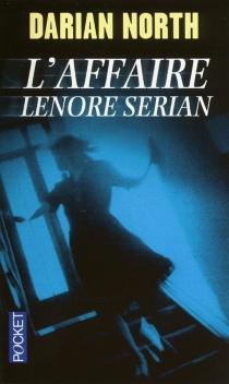 L'affaire Lenore Serian - DarianNorth
