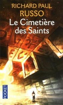 Le cimetière des saints - Richard Paul Russo