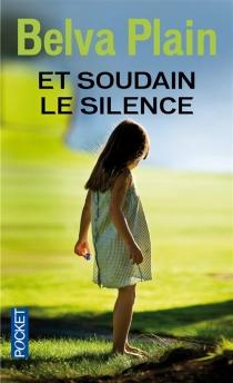 Et soudain le silence - BelvaPlain