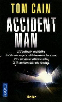 Accident man - Tom Cain