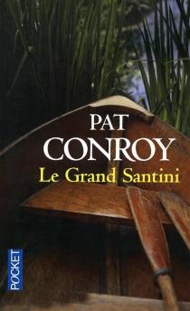 Le Grand Santini - PatConroy