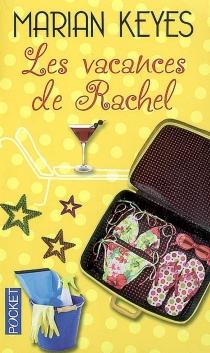 Les vacances de Rachel - MarianKeyes