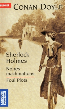 Foul plots| Noires machinations - Arthur Conan Doyle