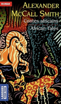 African tales| Contes africains - Alexander McCall Smith