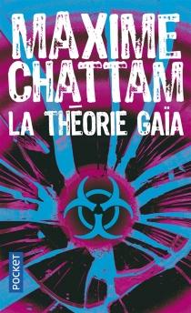 La théorie Gaïa - MaximeChattam