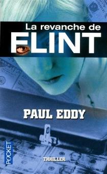 La revanche de Flint - PaulEddy
