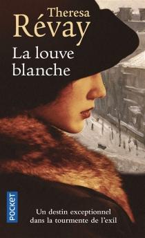 La louve blanche - ThérésaRévay