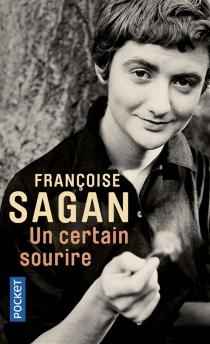 Un certain sourire - FrançoiseSagan