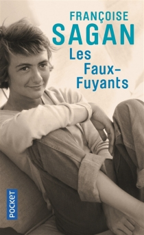 Les faux-fuyants - FrançoiseSagan