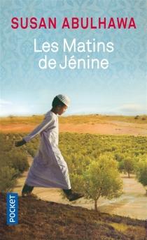 Les matins de Jénine - Susan J.Abulhawa