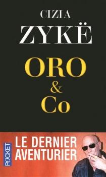 Oro et Co : récit - CiziaZykë