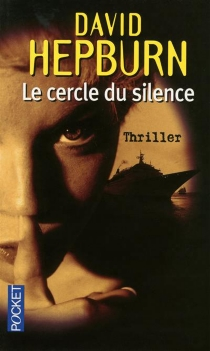 Le cercle du silence : thriller - DavidHepburn