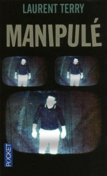 Manipulé - Laurent Terry