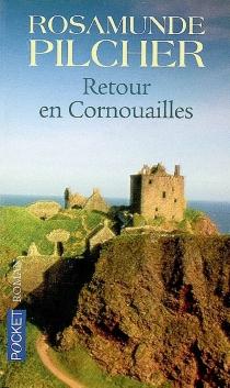 Retour en Cornouailles - RosamundePilcher