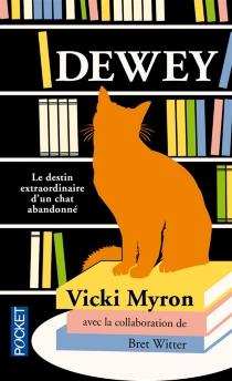 Dewey : le destin extraordinaire d'un chat abandonné - VickiMyron