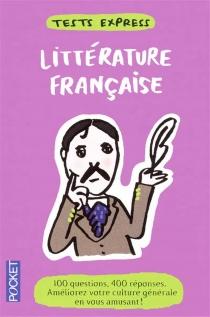 Littérature française : tests express - AnneQuesemand