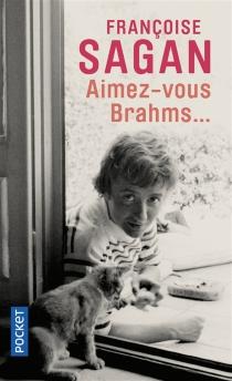 Aimez-vous Brahms... - FrançoiseSagan