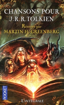 Chansons pour J.R.R. Tolkien : l'intégrale -