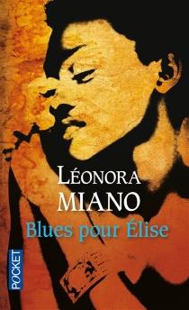 Blues pour Elise : séquences afropéennes : saison 1 - LéonoraMiano