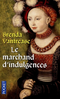 Le marchand d'indulgences - Brenda Vantrease