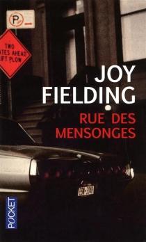 Rue des mensonges - JoyFielding
