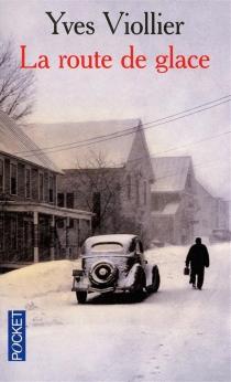 La route de glace - YvesViollier