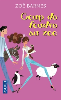 Coup de foudre au zoo - ZoëBarnes