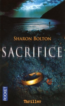 Sacrifice - Sharon J. Bolton