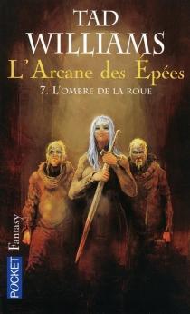 L'arcane des épées - TadWilliams