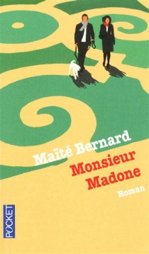 Monsieur Madone - MaïtéBernard