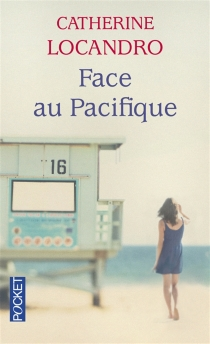 Face au Pacifique - CatherineLocandro