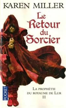 La prophétie du royaume de Lur - KarenMiller