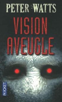 Vision aveugle - PeterWatts