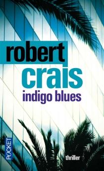 Indigo blues - RobertCrais