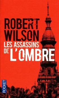 Les assassins de l'ombre - RobertWilson