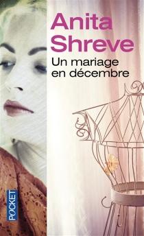 Un mariage en décembre - AnitaShreve