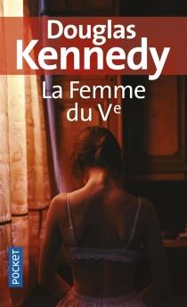 La femme du Ve - DouglasKennedy