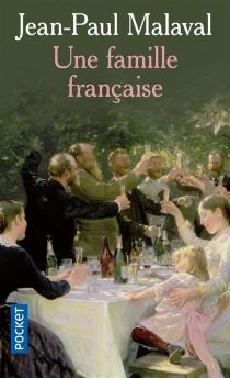 Une famille française - Jean-PaulMalaval