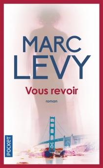 Vous revoir - MarcLevy