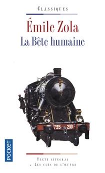 La bête humaine - ÉmileZola
